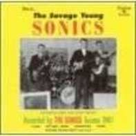 SONICS - The Savage Young Sonics