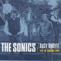 Sonics - Busy Body!!! - Live In Tacoma 1964