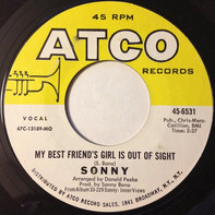 Sonny Bono - My Best Friend's Girl Is Out Of Sight / Pammie's On A Bummer