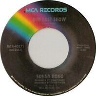 Sonny Bono - Our Last Show
