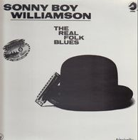 Sonny Boy Williamson - The Real Folk Blues