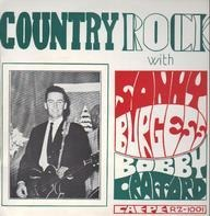 Sonny Burgess , Bobby Crafford - Country Rock With