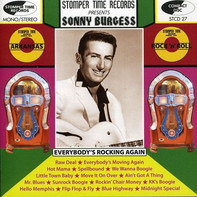 Sonny Burgess - Everybody's Rocking Again