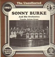 Sonny Burke and his Orchestra - The Uncollected - 1951