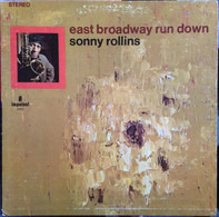 Sonny Rollins - East Broadway Run Down