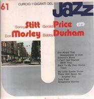Sonny Stitt, Gerald Price, Don Mosley - I Giganti Del Jazz Vol. 61