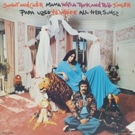 Sonny & Cher - Mama Was A Rock And Roll Singer Papa Used To Write All Her Songs