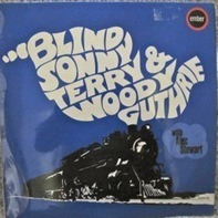 Sonny Terry & Woody Guthrie With Alec Stewart - Same