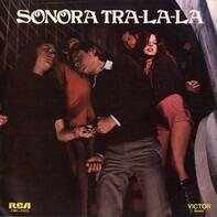Sonora Tra La La - Sonora Tra La La