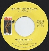 Soul Children - Got To Get Away From It All