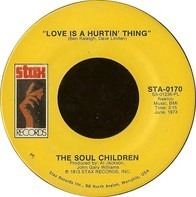 Soul Children - Love Is A Hurtin' Thing / Poem On The School House Door