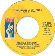 Soul Children - The Sweeter He Is