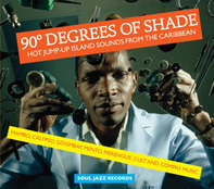 Soul Jazz Records Presents/Various - 90 Degrees Of Shade(1)