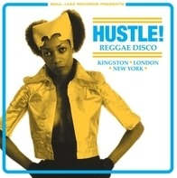 SOUL JAZZ RECORDS PRESENTS/VARIOUS - Hustle! (expanded 2017 Edition)