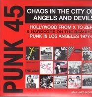 Soul Jazz Records Presents/Various - Punk 45:Chaos In The City Of Angels And Devils