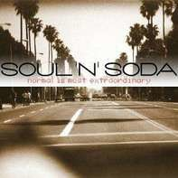 Soul N Soda - Normal Is Most Extraordinary
