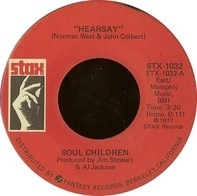 Soul Children - Hearsay / Hold On, I'm Coming
