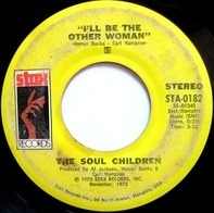 Soul Children - I'll Be The Other Woman