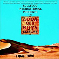Soulfood International - The Good Old Boys Sessions