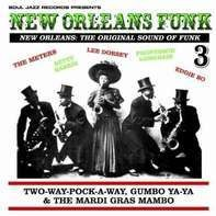 SOUL JAZZ RECORDS PRESENTS/VARIOUS - New Orleans Funk 3