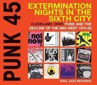 Soul Jazz Records Presents/Various - Punk 45:Extermination Nights In The Sixth City
