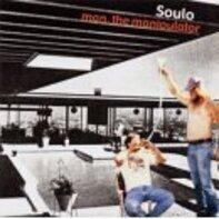 soulo - Man, the Manipulator