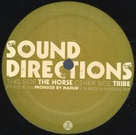 Sound Directions - The Horse / Tribe