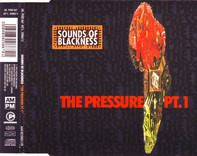 Sounds Of Blackness - The Pressure Pt. 1
