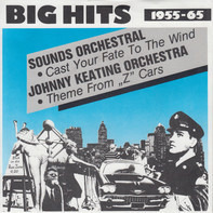 """Sounds Orchestral / The John Keating Orchestra - Cast Your Fate To The Wind / Them From """"Z"""" Cars"""