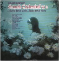 Sounds Orchestral - Golden Hour Of Sounds Orchestral – Vol. 2 'Places We've Been... Faces We've Seen'
