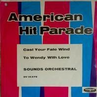 Sounds Orchestral - Cast Your Fate To The Wind / To Wendy With Love