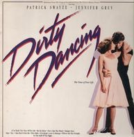 The Blow Monkeys, Patrick Swayze, Merry Clayton - Dirty Dancing