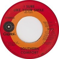 Southern Comfort - I Sure Like Your Smile