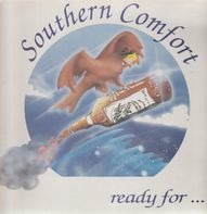 Southern Comfort - Ready For...