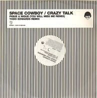 Space Cowboy - Crazy Talk (Remixes)