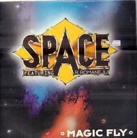 Space Featuring Roland Romanelli - Magic Fly