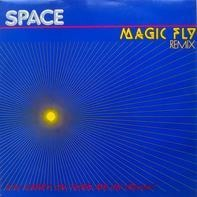 Space - Magic Fly (Remix)