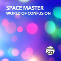 Space Master - World Of Confusion