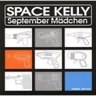 Space Kelly - September Mädchen