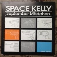 Space Kelly - September Mädchen / Ich Möchte Die Weiblichen Fans Von Take That (ska version)