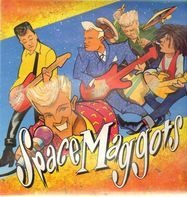 Space Maggots - Yeah...Leave It!