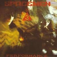 Spacemen 3 - Performance