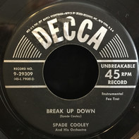 Spade Cooley And His Orchestra - Break Up Down / You Clobbered Me