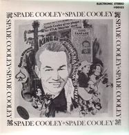 Spade Cooley - The King Of Western Music