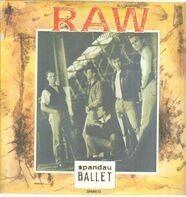 Spandau Ballet - Raw