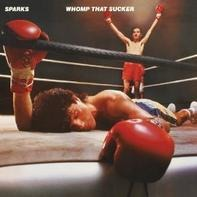 Sparks - Whomp That Sucker