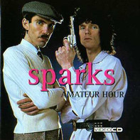 Sparks - Amateur Hour