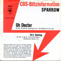 Sparrow - Oh Doctor / Eli's Coming
