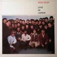 Spectrum - Live In Japan