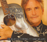 Spencer Bohren - The Blues According To Hank Williams